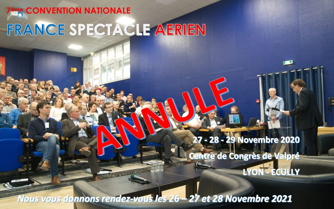 Annulation de la Convention FSA 2020 ! Trop de contraintes…