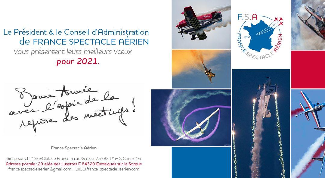 France Spectacle Aérien vous souhaite de bien terminer cette année quelque peu particulière et vous souhaite une belle envolée en 2021 !