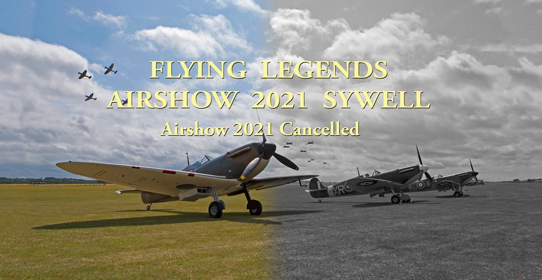 """La Fighter collection annule """"Flying Legends 2021 !"""